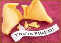 Your_fired_fortune_cookie